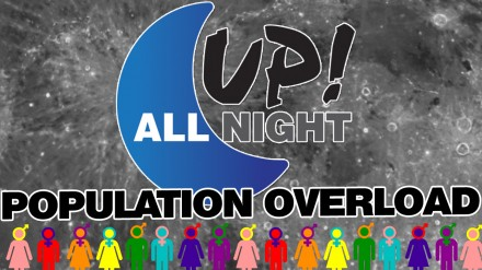 Up! All Night: Population Overload