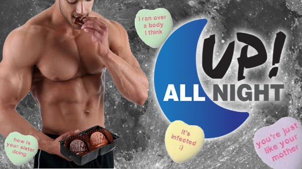 Up! All Night: Chocolate Anus