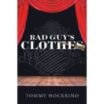 Bad Guy's Clothes by Tommy Nocerino